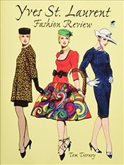 Yves St.Laurent Fashion (Dover Paper Dolls) - Tierney, Tom
