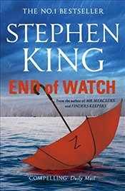 End of Watch : Bill Hodges Trilogy 3 - King, Stephen
