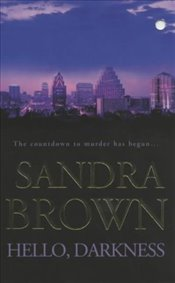 Hello, Darkness - Brown, Sandra