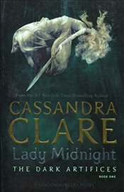 Lady Midnight : The Dark Artifices Book I - Clare, Cassandra