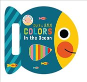 Colors in the Ocean (Touch & Learn Books) -
