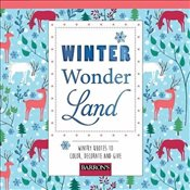 Winter Wonderland : Wintry Quotes to Color, Decorate and Give  -