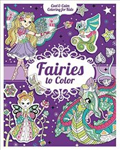 Fairies to Color (Cool & Calm Coloring for Kids) - Group, Carlton Publishing