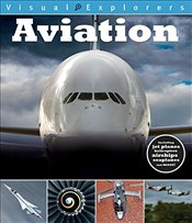 Aviation (Visual Explorers) - Reynolds, Toby