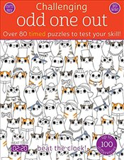 Odd One Out: Over 80 Timed Puzzles to Test Your Skill! (Challenging...Books) - Golding, Elizabeth