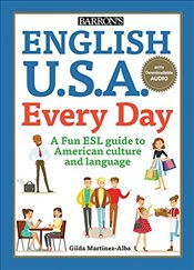 English U.S.A. Every Day : With Downloadable Audio - Martinez-Alba, Gilda