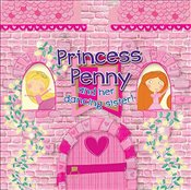 Princess Penny and Her Dancing Sister! - Ackland, Rachel