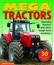 Mega Tractors: Amazing Tractors and Other Tough Farm Machines (Mega Vehicles) - Pritchard, Louise
