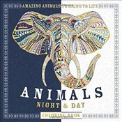 Animals Night & Day Coloring Book: Amazing Animals to Bring to Life - Lawson, Beverly