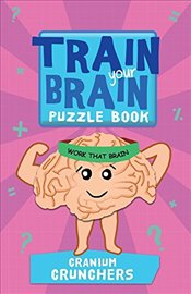 Train Your Brain Cranium Crunchers - Moore, Gareth