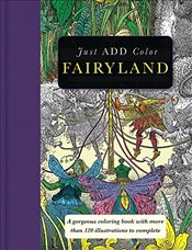 Just Add Color: Fairyland - Group, Carlton Publishing