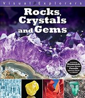 Rocks, Crystals, and Gems (Visual Explorers) - Reynolds, Toby