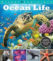 Ocean Life (Visual Explorers) - Reynolds, Toby