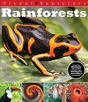 Rainforests (Visual Explorers) - Reynolds, Toby