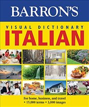 Barrons Visual Dictionary: Italian: For Home, Business, and Travel (Barrons Visual Dictionaries) - Team, Pons Editorial