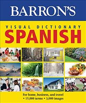 Barrons Visual Dictionary: Spanish: For Home, Business, and Travel (Barrons Visual Dictionaries) - Team, Pons Editorial