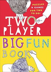 Two-Player Big Fun Book: Puzzles & Games for Two to Do! - Crook, Lydia