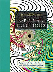 Just Add Color: Optical Illusions - Lawson, Beverly
