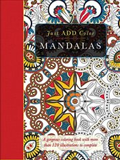 Just Add Color: Mandalas - Lawson, Beverly