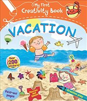 Vacation (My First Creativity Books) - Munro, Fiona