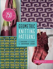 Geometric Knitting Patterns: A Sourcebook of Classic to Contemporary Designs - Barrett, Tina