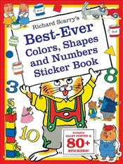 Richard Scarrys Best Ever Colors, Shapes, and Numbers (Richard Scarrys Sticker and Poster Books) - Scarry, Richard