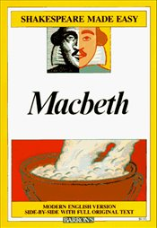 Macbeth : Modern English Version Side-By-Side with Full Original Text  - Shakespeare, William