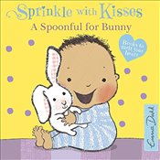 Spoonful for Bunny: A Book to Melt Your Heart (Sprinkle with Kisses) - Dodd, Emma