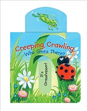 Creeping, Crawling, Who Goes There? (Mini Movers) -