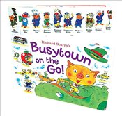 Richard Scarrys Busytown on the Go! - Scarry, Richard