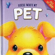 Guess Whos My Pet (Guess Whos Books) - Mumme, Sarah