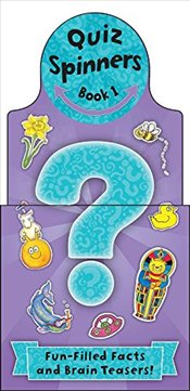 Quiz Spinners: Book #1: Fun-Filled Facts and Brain-Teasers! - Sharpe, Angeles