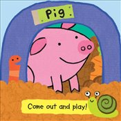 Pig (Come Out and Play Books) - Rivers-Moore, Debbie