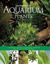 Encyclopediaopedia of Aquarium Plants - Hiscock,