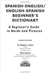 Spanish Beginners Bilingual Dictionary - Lipton, Gladys C.