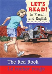 Red Rock/Rocher Rouge: French/English Edition (Lets Read! Books) - Rabley, Stephen
