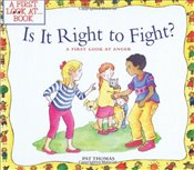 Is It Right to Fight?: A First Look at Anger (First Look at Books (Paperback)) - Thomas, Pat
