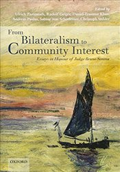 From Bilateralism to Community Interest : Essays in Honour of Bruno Simma - Fastenrath, Ulrich