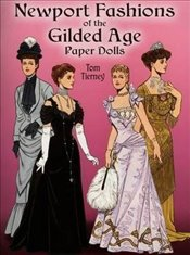 Newport Fashions of the Gilded Age Paper Dolls (Dover Victorian Paper Dolls) - Tierney, Tom