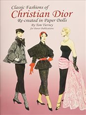Christian Dior Fashion Review Paper Dolls (Dover Paper Dolls) - Tierney, Tom