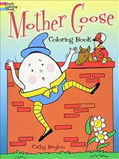 Mother Goose Colouring Book (Dover Classic Stories Coloring Book) - Beylon, Cathy