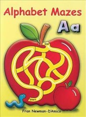 Alphabet Mazes (Dover Childrens Activity Books) - Newman-DAmico, Fran