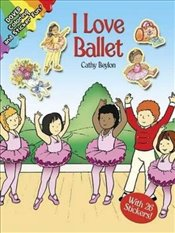 I Love Ballet (Dover Coloring Books) - Beylon, Cathy