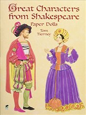Great Characters from Shakespeare Paper Dolls (Dover Paper Dolls) - Tierney, Tom
