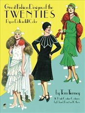 Great Fashion Designs of the Twenties Paper Dolls in Full Colour (Dover Paper Dolls) - Tierney, Tom