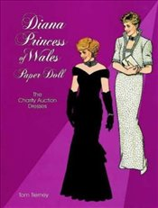 Diana Princess of Wales Paper Doll (Paper Doll Series) (Dover Royal Paper Dolls) - Tierney, Tom