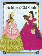 Fashions of the Old South Paper Dolls (Dover Paper Dolls) - Tierney, Tom