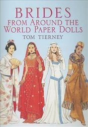 Brides from Around the World Paper Dolls (Dover Paper Dolls) - Tierney, Tom