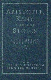 ARISTOTLE, KANT AND THE STOICS - ENGSTROM, STEPHEN