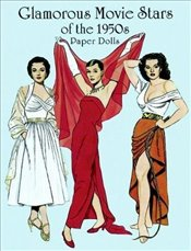Glamorous Movie Stars of the Fifties Paper Dolls (Dover Celebrity Paper Dolls) - Tierney, Tom